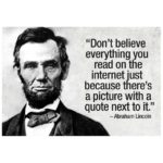 Abraham Lincoln Quotes Internet Authenticity