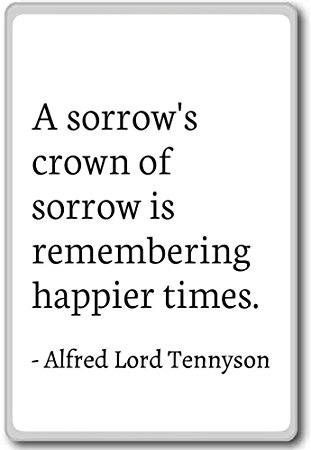 Wonderful Alfred Lord Tennyson Sorrow Quotes