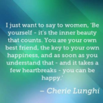 Amazing Quotes by Cherie Lunghi about Women
