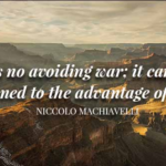 Amazing Quotes by Niccolo Machiavelli about War