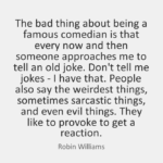 Amazing Quotes by Robin Williams about Famous