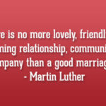 Anniversary Quotes by Martin Luther