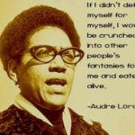 Audre Lorde Quotes About Myself