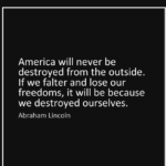 Awesome Quotes by Abraham Lincoln about Freedom
