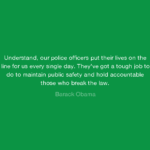 Barack Obama Quotes About Police