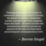 Bernie Siegel Quotes About Music