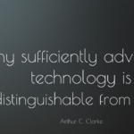 Best Quotes by  Arthur C. Clarke about Technology