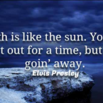 Best Quotes by  Elvis Presley about Truth