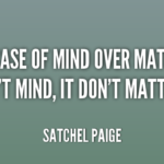 Best Quotes by Satchel Paige about Birthday
