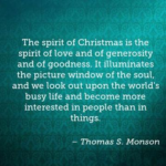 Best Quotes by Thomas S. Monson about Christmas