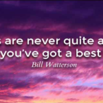Bill Watterson Quotes About Best