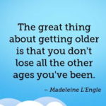 Birthday Quotes by Madeleine L'Engle