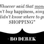 Bo Derek Quotes About Money