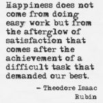 Business Quotes by Theodore Isaac Rubin