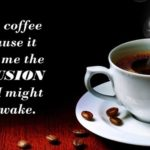 Coffee Quotes For Facebook Covers