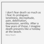 Death Quotes by Mary Roach