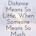 Distance Quotes For Him