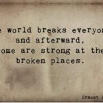 Ernest Hemingway Quotes About Strength