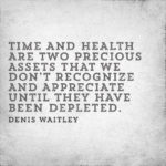 Fitness Quotes by Denis Waitley