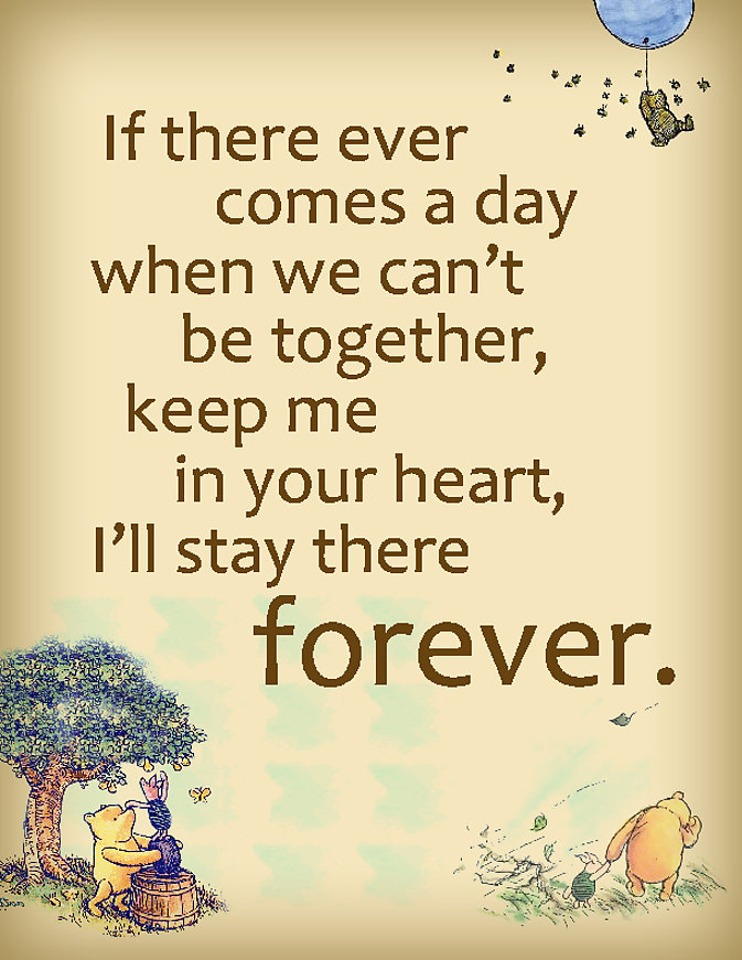 Pooh Love Quotes Fair Winnie The Pooh We'll Be Friends Forever Quotes Pinterest  Upload