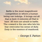 George S. Patton Quotes About Fear