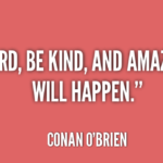 Great Quotes by Conan O'Brien about Work