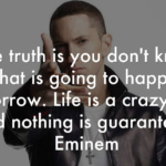 Great Quotes by Eminem about Truth