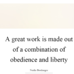 Great Quotes by Nadia Boulanger
