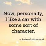Great Quotes by Richard Hammond about Car
