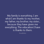 Great Quotes by Ronaldinho about Family