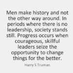 Harry S Truman Quotes About Courage