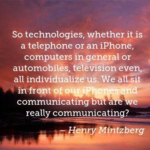 Henry Mintzberg Quotes About Computers