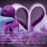 Hug Day 2018 Quotes