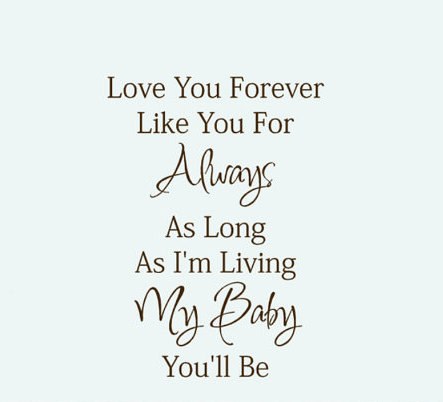 I Ll Love You Forever Quote Simple I Love You Baby Forever And Always Quotes  Upload