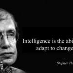 Intelligence Quotes by Stephen Hawking