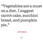 Jim Davis Quotes About Diet