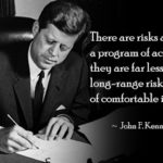 John F. Kennedy Quotes About Chance