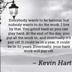 Kevin Hart Quotes About Famous