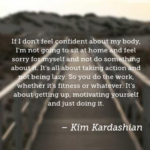Kim Kardashian Quotes About Fitness
