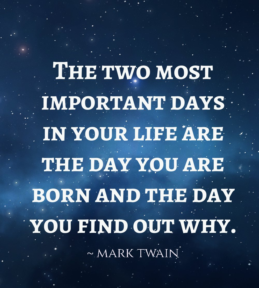 Mark Twain Quotes About Life Mark Twain Quotes The Two Most Important Days Flickr  Upload Mega