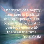 Marriage Quotes by Julia Child