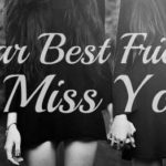 Miss You Friends Quotes