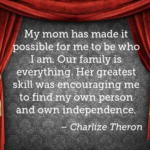 Mom Quotes by Charlize Theron