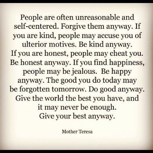 Mother Teresa Quotes Love Anyway Amazing Mother Teresa Quotes About Forgive  Them Anyway Upload Mega Quotes