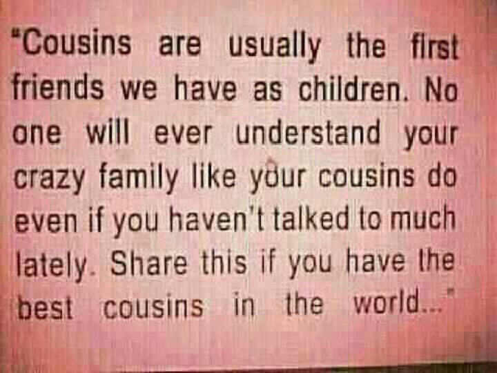 My Cousin Is My Best Friend Quotes – Upload Mega Quotes
