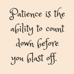 Patience With Kids Quotes