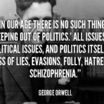 Politics Quotes by George Orwell