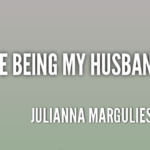 Quotes About Anniversary by Julianna Margulies