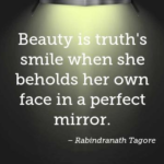 Quotes About Beauty by Rabindranath Tagore