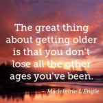 Quotes About Birthday by Madeleine L'Engle